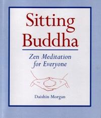Sitting Buddha: Zen Meditation for everyone