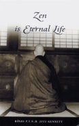 Zen is Eternal Life